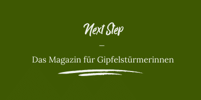 Next Step - Das Magazin für Gipfelstürmerinnen